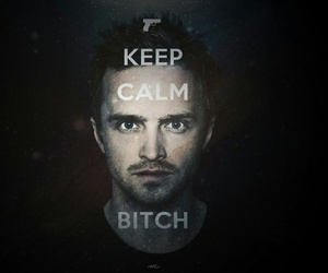 bitch, breaking bad, and keep calm image