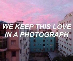 photograph, ed sheeran, and quotes image