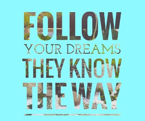 and, Dream, and follow image