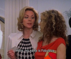 sex and the city, fabulous, and quotes image