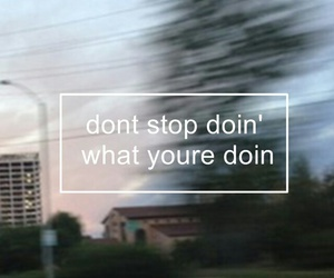 Lyrics, song, and don't stop image