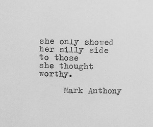 quotes, silly, and mark anthony image