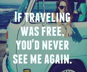 travel, quotes, and free image
