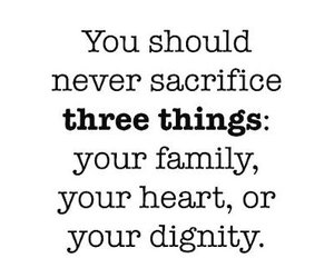 quote, family, and dignity image
