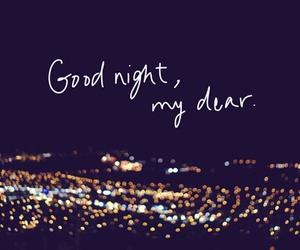 night, dear, and good night image