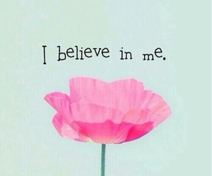 believe, flower, and iphone wallpaper image