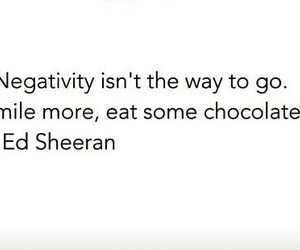 chocolate, negativity, and quotes image