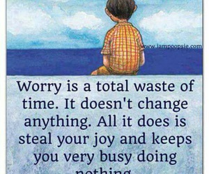 quotes, worry, and life image