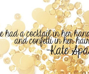 confetti, quote, and kate spade image