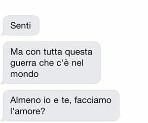 amore, guerra, and ti amo image