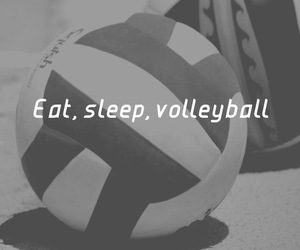 volleyball, eat, and sleep image
