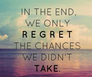 inspiring, quotes, and regrets image