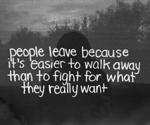 quotes, leave, and fight image