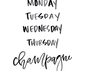 champagne, friday, and monday image