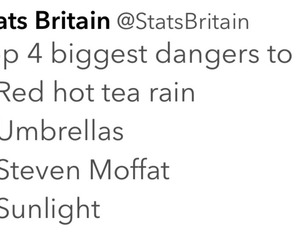 tea, steven moffat, and stats britain image