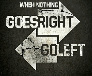 saying, go left, and go right image