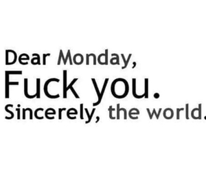 monday, hate mondays, and mondays sucks image