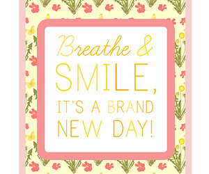 smile, breathe, and quote image