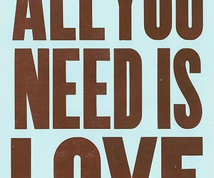 love, all you need is love, and beatles image