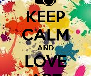 art, keep calm, and love image