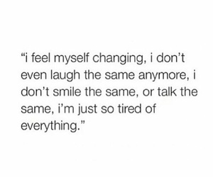 change, everything, and feels image