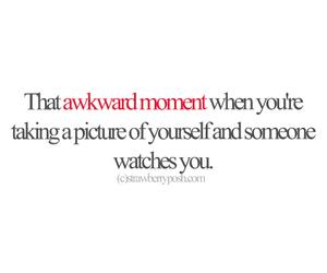 awkward, moment, and someone image