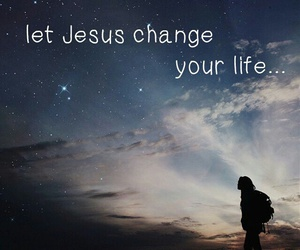jesus, life, and my image