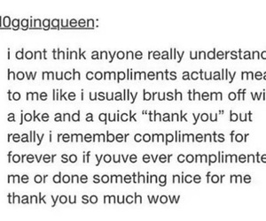 compliments, remember, and tumblr posts image