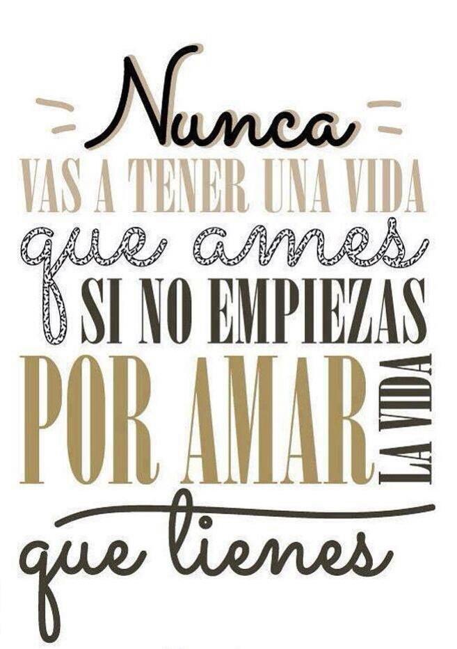 Ama La Vida Uploaded By María José On We Heart It
