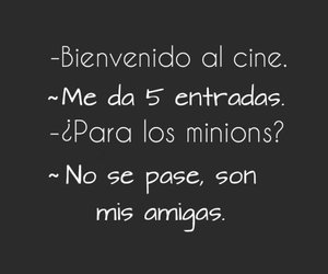 amigas, cine, and frases image