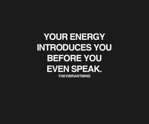 quotes, energy, and words image