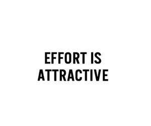 quotes, effort, and attractive image