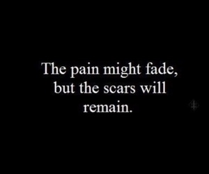 scars, pain, and quotes image