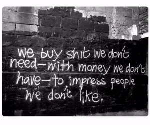 quotes, grunge, and money image