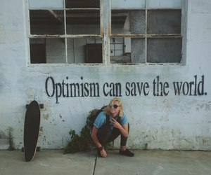 optimism, quotes, and grunge image