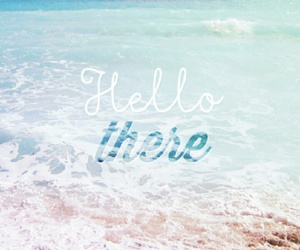 hello, beach, and sea image