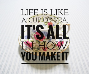 life, quote, and tea party image