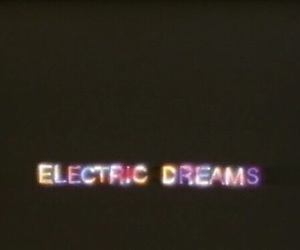 Dream, electric, and quotes image