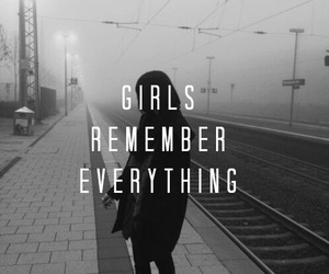 everything, girls, and remember image