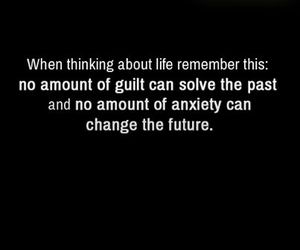 quotes, life, and guilt image