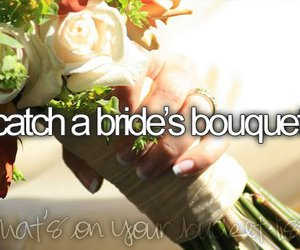 before i die, catch, and bouquet image