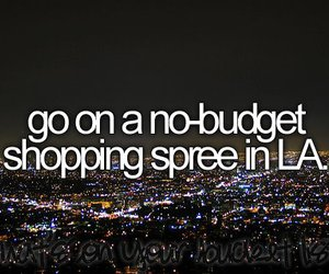 shopping, los angeles, and before i die image