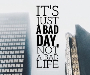 quotes, life, and day image