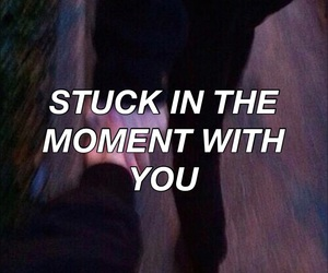 Lyrics, justin bieber, and stuck in the moment image