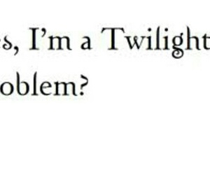 twilight, problem, and twilighter image