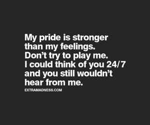 feelings, pride, and quotes image