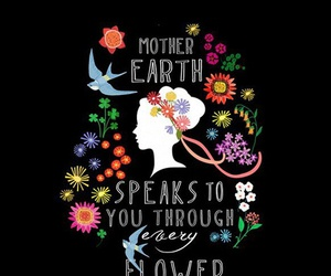 flowers, earth, and quote image