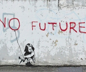no future, BANKSY, and future image