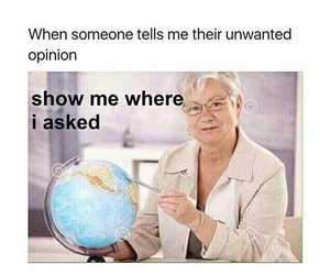 funny, lol, and opinion image