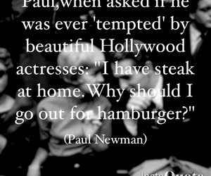 love quotes, his wife, and paul newman image